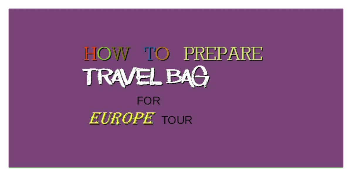 HOW TO PACK TRAVEL BAG