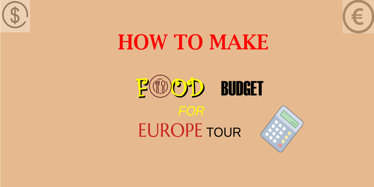 how to do food budget for europe tour