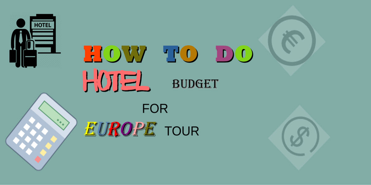 how to book hotel for europe tour