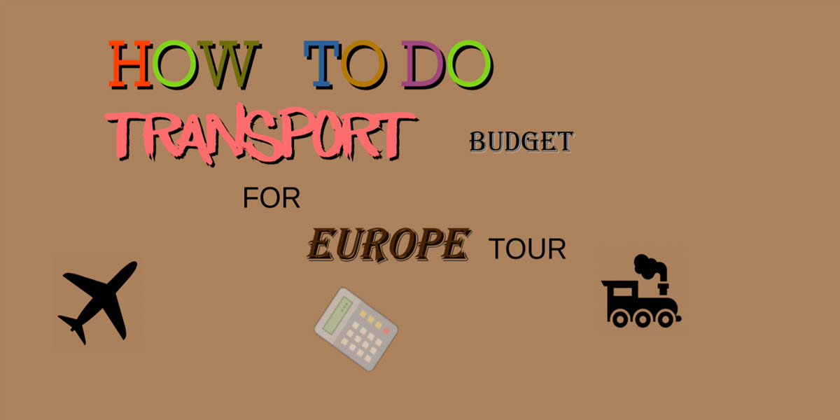 how to do transport budget for europe travel