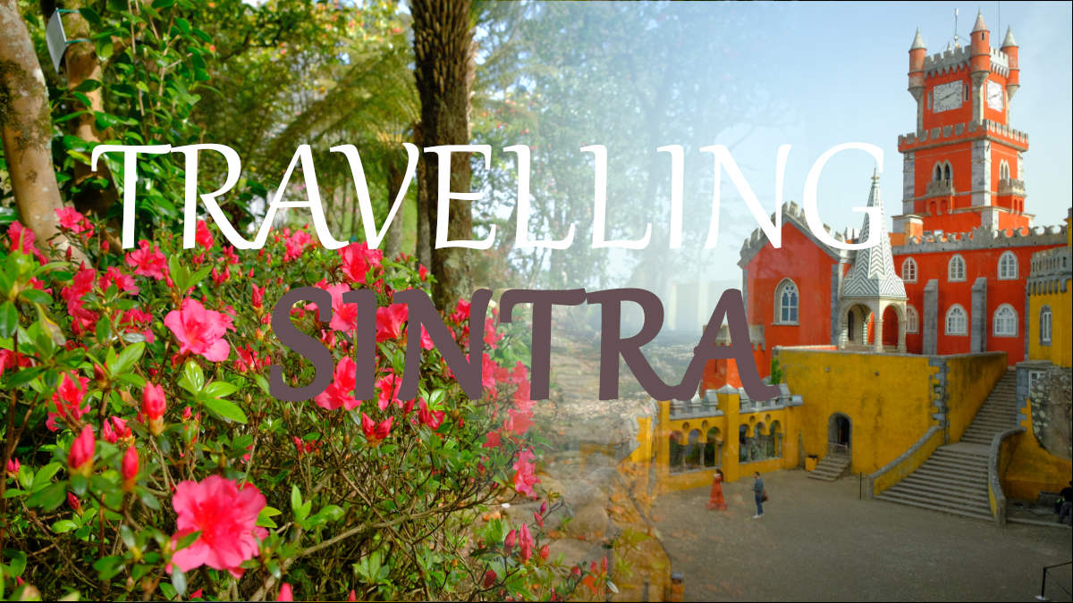 travelling in Sintra