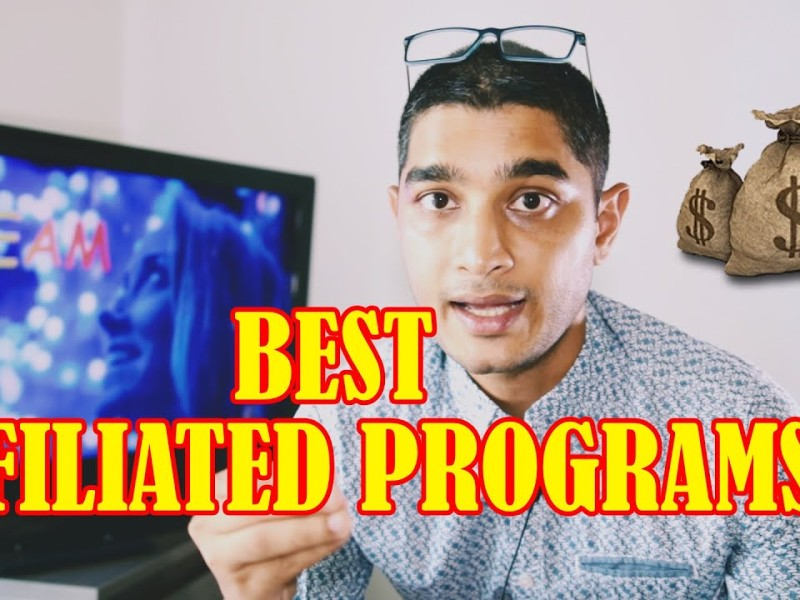 Best Affiliate Programs For YouTube and Blogs in 2021?